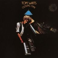 Cover: Tom Waits – Closing Time (Remastered)